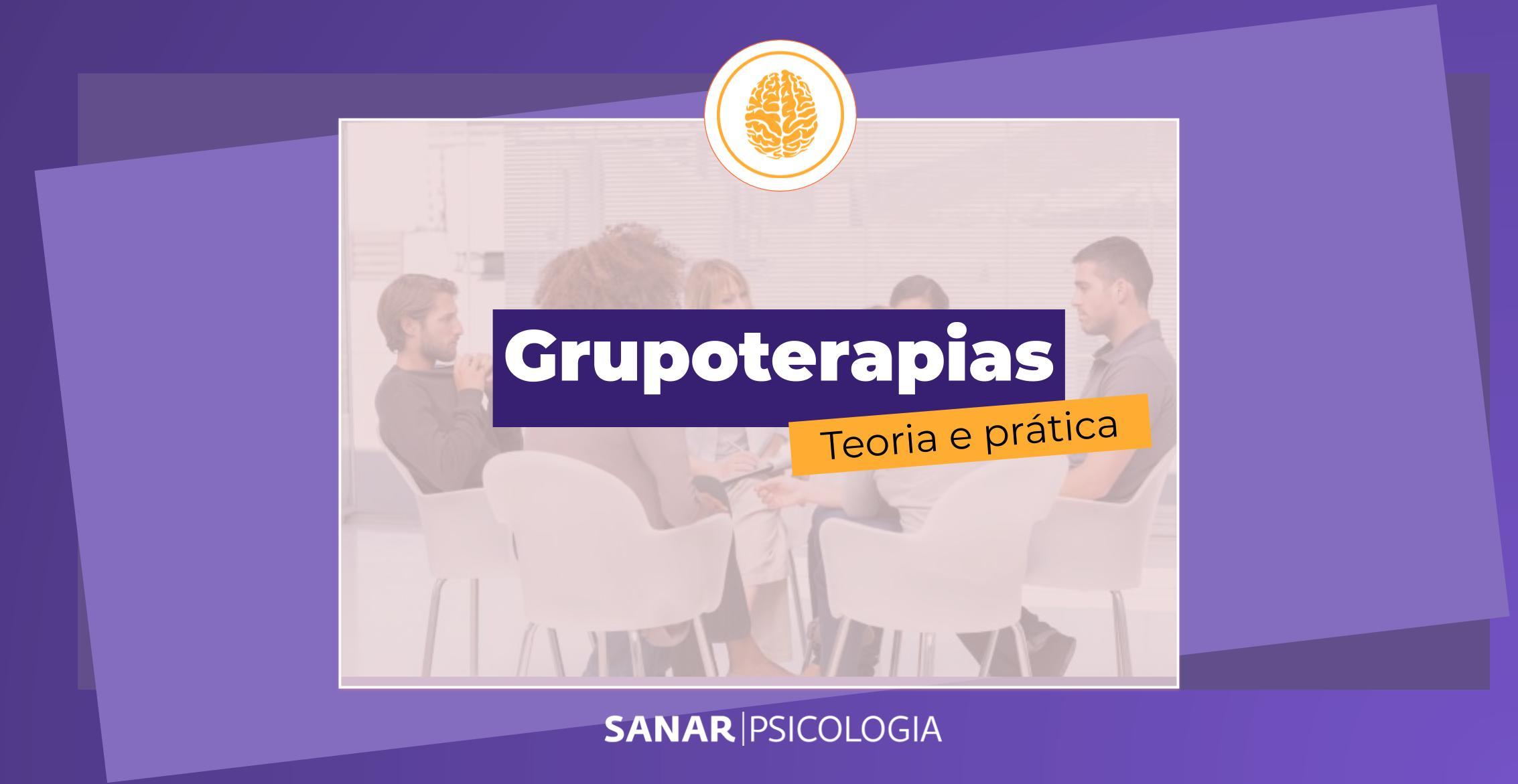 Grupoterapia: teoria e prática