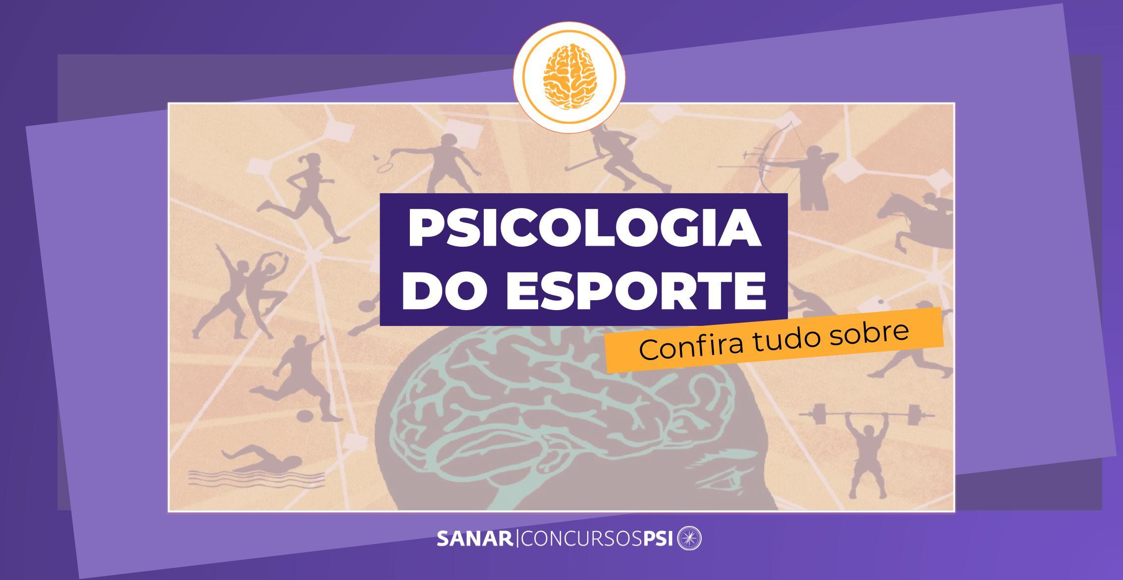 Psicologia do Esporte: entenda essa carreira!