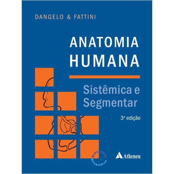 Anatomia Humana Sistêmica e Segmentar | Editora Sanar